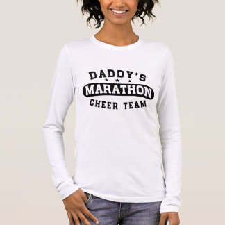Daddy's Marathon Cheer Team Long Sleeve T-Shirt