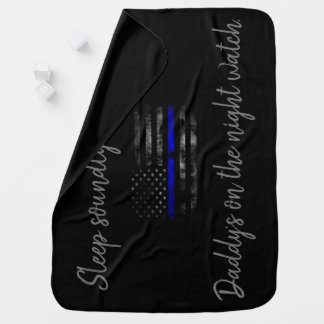 Daddy's on The night watch Blue Line Baby Blanket