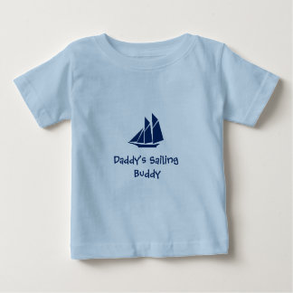 """Daddy's Sailing  Buddy"" Baby Tee"
