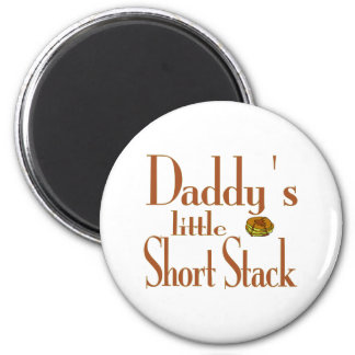 Daddy's Short Stack Magnet