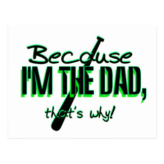 Dadism - Because Im the Dad, Thats Why! Postcard