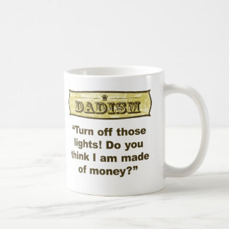 Dadism - Turn off the lights! Coffee Mug
