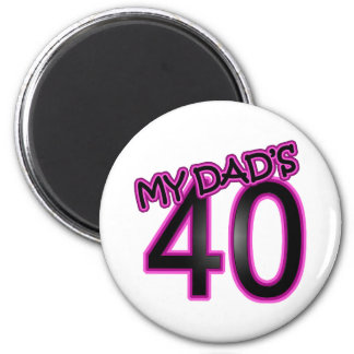 Dad's 40th Birthday Gifts 2 Inch Round Magnet