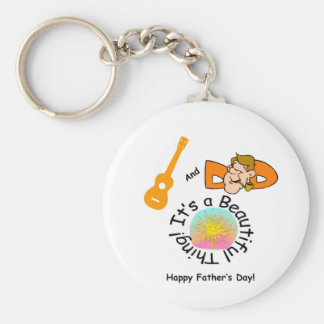 Dads and Ukes: It's a Beautiful Thing! Keychain