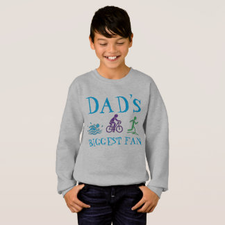 Dad's Biggest Fan Triathlon Ironman Swim Bike Run Sweatshirt