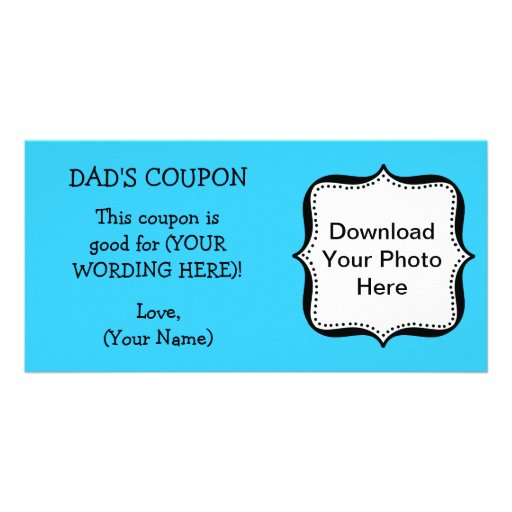 Dad's Birthday COUPON FOR DAD Photo Card Template