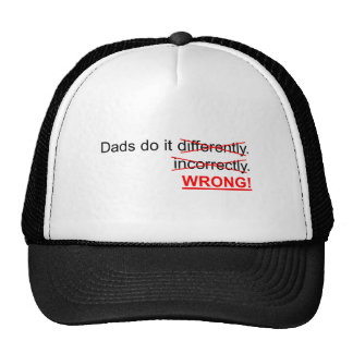 Dads do it wrong trucker hat