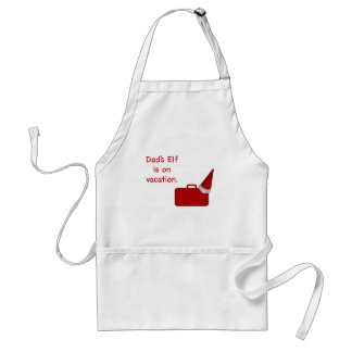 Dad's Elf is on vacation products Aprons