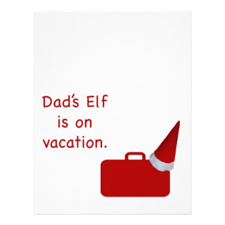 Dad's Elf is on vacation products Customized Letterhead