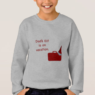 Dad's Elf is on vacation products T Shirts