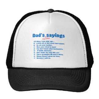 Dad's favorite sayings on gifts for him. hats