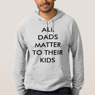 DADS GIFTS HOODIE
