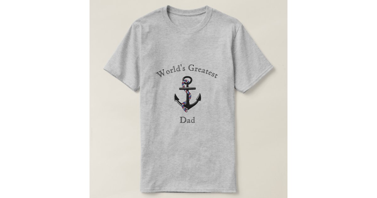 Dad 39 s giftware anchor template multi colours t shirt zazzle for Zazzle t shirt template