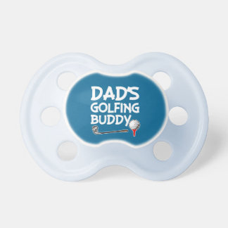Dad's Golfing Buddy baby boy pacifier