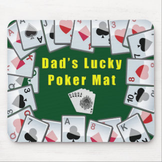 dads lucky poker mat mouse pad