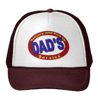 Dad's Pick Up and Delivery Service Trucker Hat