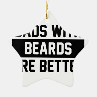 Dads with Beards Ceramic Ornament