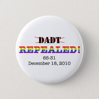 DADT Repealed! 2 Inch Round Button