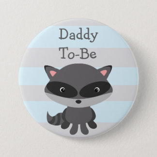 DadTo Be Button Raccoon Woodlands Theme