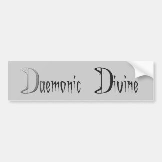 Daemonic Divine Bumper Sticker