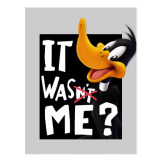 DAFFY DUCK™- It Wasn't Me / Was Me Postcard