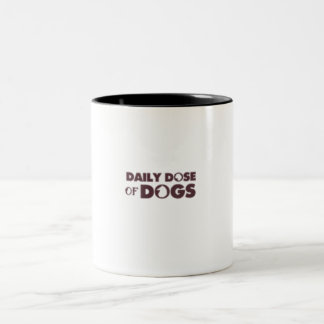 Daily Dose of Dogs Mug