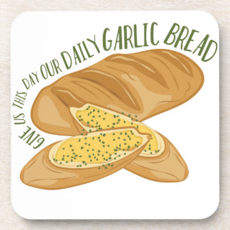Daily Garlic Bread Beverage Coaster