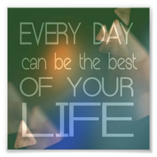 Daily Quotes Poster Photographic Print