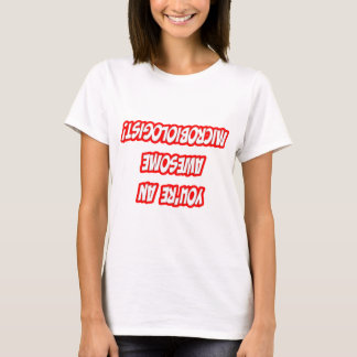 Daily Reminder...Awesome Microbiologist T-Shirt
