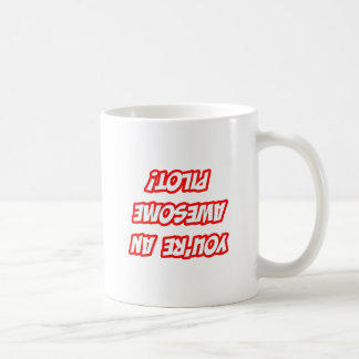 Daily Reminder...Awesome Pilot Coffee Mug
