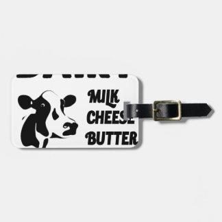 Dairy farm fresh, milk cheese butter luggage tag