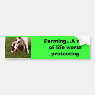 dairy Mooo, Farming...A way of life worth prote... Bumper Sticker
