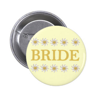 Daisies Bride T-shirts and Gifts Pinback Button