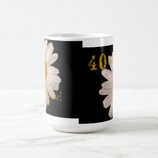 """daisy """"40 and more!"""" mug"""