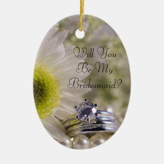 Daisy and Diamond Rings Will You Be My Bridesmaid Ceramic Ornament