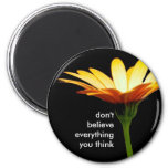 daisy bkgd, don't believe everything you think 2 inch round magnet