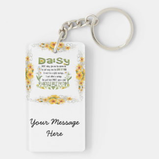 Daisy, daisy give me your answer do. keychain