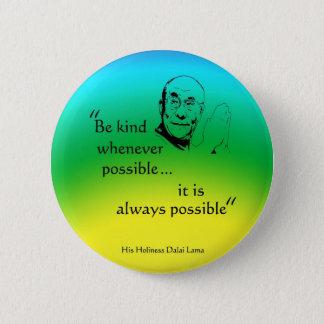Dalai Lama: Be Kind 2 Inch Round Button