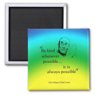 Dalai Lama: Be Kind Magnet
