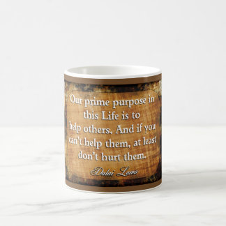Dalai Lama Quote - Coffee Cup