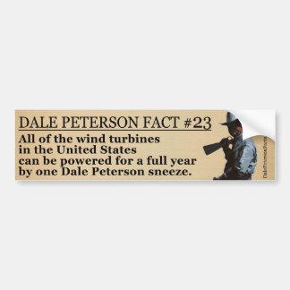 Dale Peterson Fact #23 Bumper Sticker