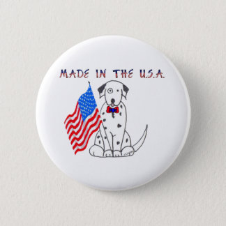 Dalmatian Made In The USA Button