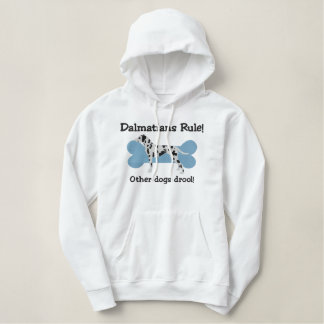 Dalmatians Rule Embroidered Hoodie