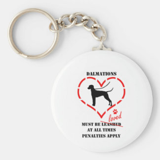 Dalmations Must Be Loved Basic Round Button Keychain