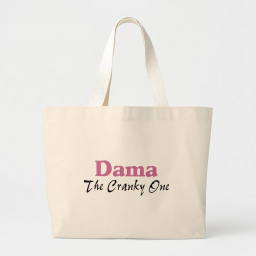 Dama The Cranky One Tote Bags
