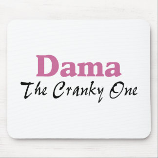 Dama The Cranky One Mouse Pad