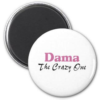 Dama The Crazy One 2 Inch Round Magnet