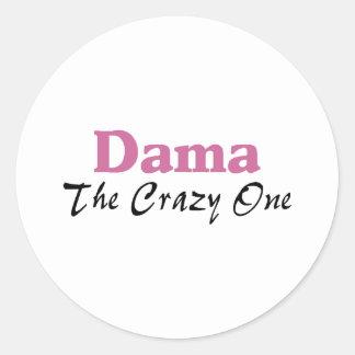 Dama The Crazy One Round Sticker