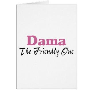 Dama The Friendly One Greeting Card