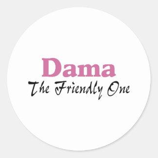 Dama The Friendly One Round Sticker